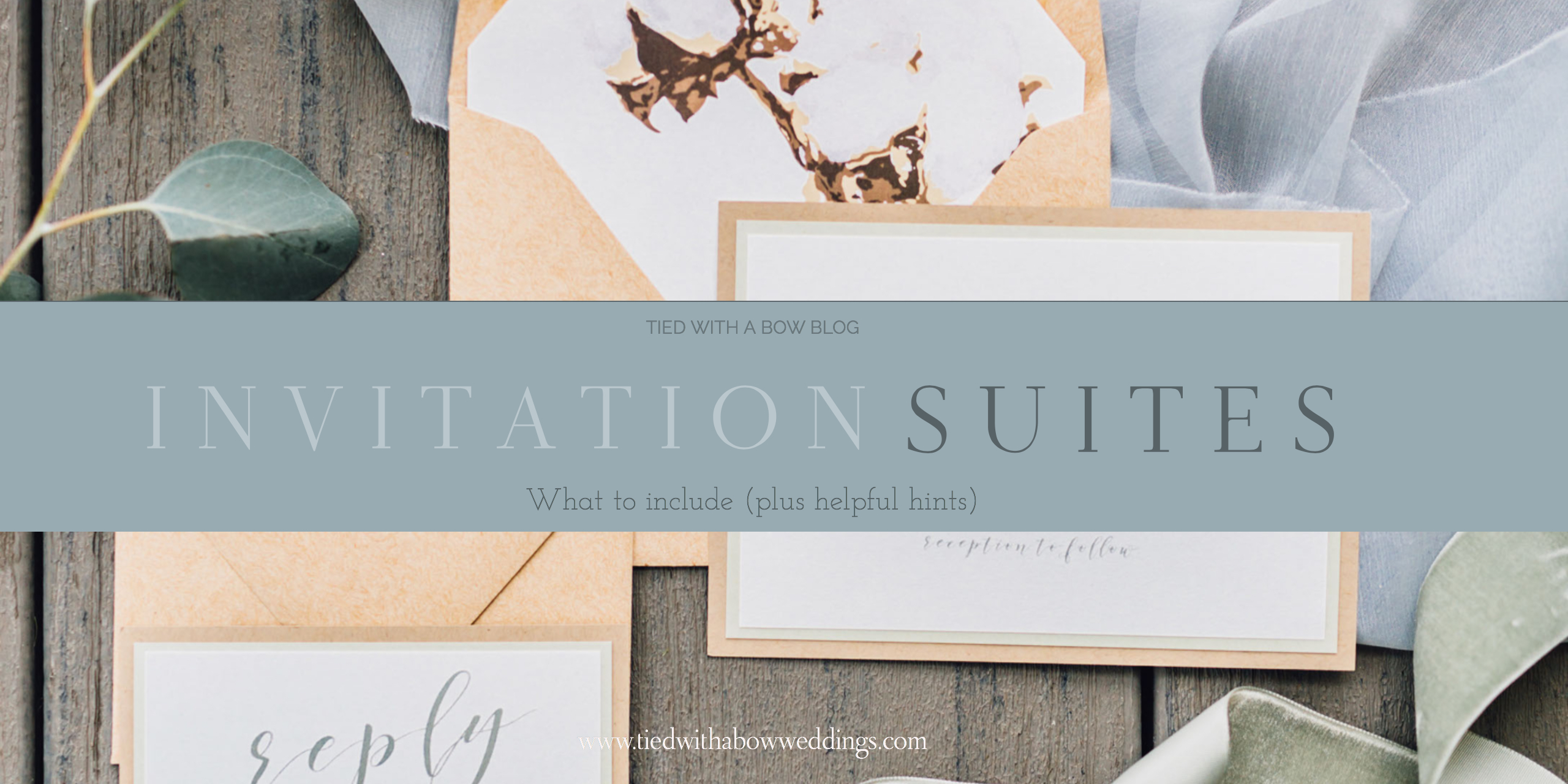 Tied With a Bow Weddings: What to Include In Your Invitation Suite
